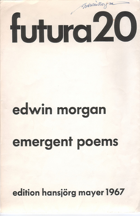 Emergent Poems by Edwin Morgan