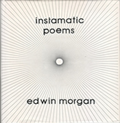 Instamatic Poems by Edwin Morgan