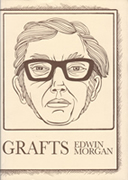 Grafts / Takes by Edwin Morgan