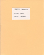 Nine One Word Poems by Edwin Morgan