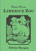Tales from Limerick Zoo by Edwin Morgan