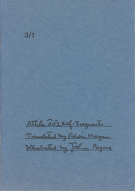 Attila József Fragments by Edwin Morgan