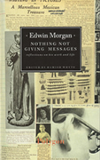 Nothing Not Giving Messages by Edwin Morgan